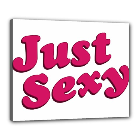 Just Sexy Typographic Quote002 Canvas 20  X 16  (framed) by dflcprints
