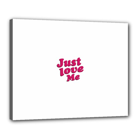 Just Love Me Text Typographic Quote Canvas 20  X 16  (framed) by dflcprints