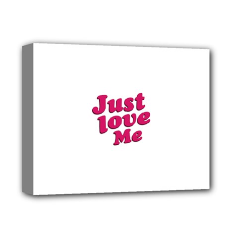 Just Love Me Text Typographic Quote Deluxe Canvas 14  X 11  (framed) by dflcprints