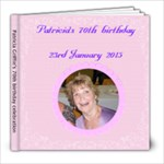 Pat s 70th - 8x8 Photo Book (20 pages)