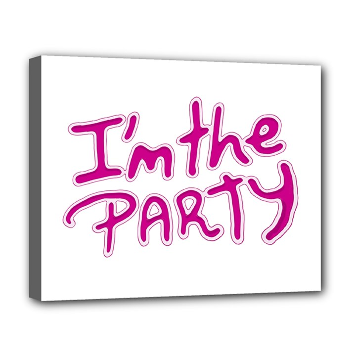 I Am The Party Typographic Design Quote Deluxe Canvas 20  x 16  (Framed)