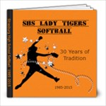 softball 30 years - 8x8 Photo Book (20 pages)