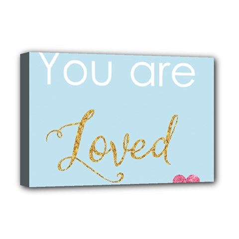 You Are Loved Deluxe Canvas 18  X 12  (stretched) by Kathrinlegg