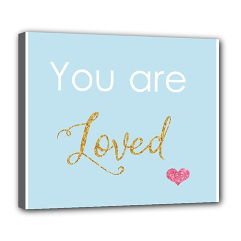 You are Loved Deluxe Canvas 24  x 20  (Stretched) by Kathrinlegg
