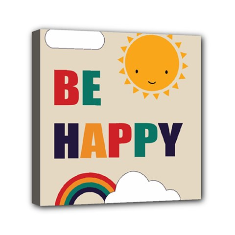 Be Happy Mini Canvas 6  X 6  (framed) by Kathrinlegg