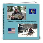 DP HUNTING AND FISHING PHOTOS 39 PGS - 8x8 Photo Book (20 pages)