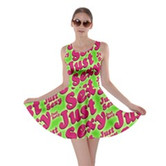 Just Sexy Quote Typographic Pattern Skater Dresses by dflcprintsclothing