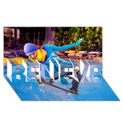 Skateboarding On Water Believe 3d Greeting Card (8x4)  by icarusismartdesigns