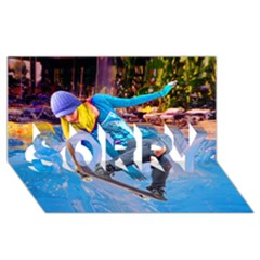 Skateboarding On Water Sorry 3d Greeting Card (8x4)  by icarusismartdesigns