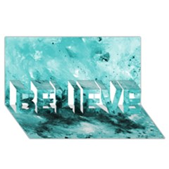 Turquoise Abstract Believe 3d Greeting Card (8x4)  by timelessartoncanvas
