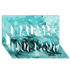 Turquoise Abstract Laugh Live Love 3d Greeting Card (8x4)  by timelessartoncanvas