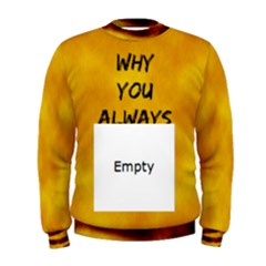 Always Lion Men s Sweatshirt by GetReal