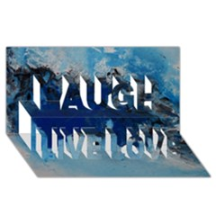 Blue Abstract No 5 Laugh Live Love 3d Greeting Card (8x4)