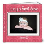 Lucy 1st Year Vol II - 8x8 Photo Book (20 pages)