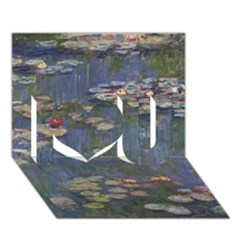 Claude Monet   Water Lilies I Love You 3d Greeting Card (7x5)  by ArtMuseum
