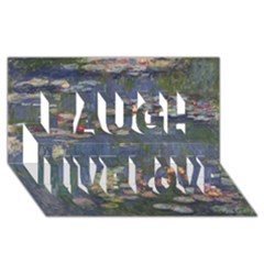 Claude Monet   Water Lilies Laugh Live Love 3d Greeting Card (8x4)  by ArtMuseum