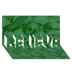 Woven Skin Green Believe 3d Greeting Card (8x4)