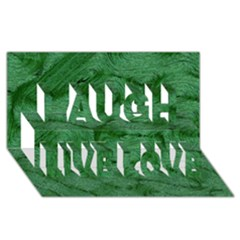 Woven Skin Green Laugh Live Love 3d Greeting Card (8x4)  by InsanityExpressed