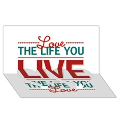 Love The Life You Live Twin Heart Bottom 3d Greeting Card (8x4)  by theimagezone
