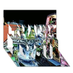 Colour Street Top Thank You 3d Greeting Card (7x5)  by InsanityExpressed