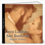 Dawn and Sam 12 x 12 - 12x12 Photo Book (20 pages)