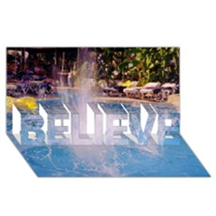Splash 3 Believe 3d Greeting Card (8x4)  by icarusismartdesigns