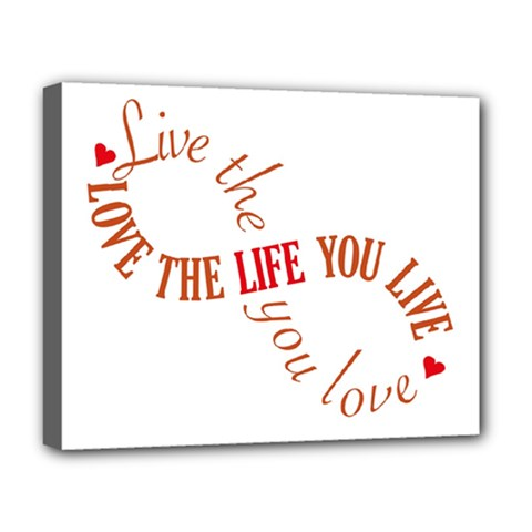 Live The Life You Love Deluxe Canvas 20  X 16   by theimagezone