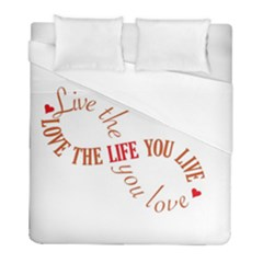 Live The Life You Love Duvet Cover Single Side (twin Size) by theimagezone