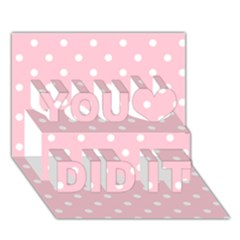 Pink Polka Dots You Did It 3d Greeting Card (7x5)