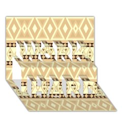 Fancy Tribal Border Pattern Beige Work Hard 3d Greeting Card (7x5)  by ImpressiveMoments