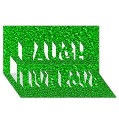 Sparkling Glitter Neon Green Laugh Live Love 3D Greeting Card (8x4)  by ImpressiveMoments