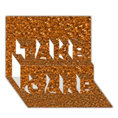 Sparkling Glitter Terra Take Care 3d Greeting Card (7x5)