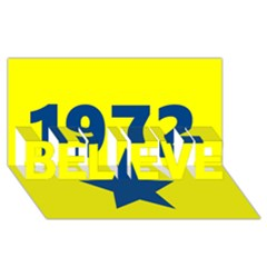 1972 Believe 3d Greeting Card (8x4)  by theunrulyartist