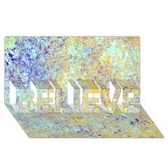 Abstract Earth Tones With Blue  Believe 3d Greeting Card (8x4)