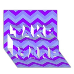 Chevron Blue Take Care 3d Greeting Card (7x5)  by ImpressiveMoments