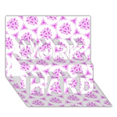 Sweet Doodle Pattern Pink Work Hard 3d Greeting Card (7x5)  by ImpressiveMoments