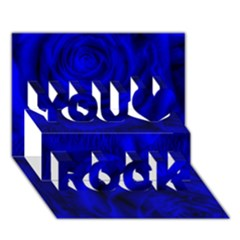 Gorgeous Roses,deep Blue You Rock 3d Greeting Card (7x5)