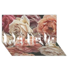 Great Garden Roses, Vintage Look  Believe 3d Greeting Card (8x4)