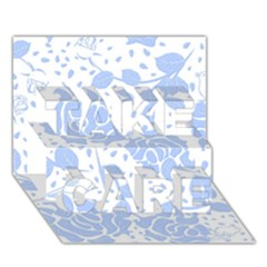 Floral Wallpaper Blue Take Care 3d Greeting Card (7x5)