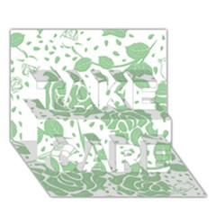 Floral Wallpaper Green Take Care 3d Greeting Card (7x5)