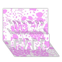 Floral Wallpaper Pink Work Hard 3d Greeting Card (7x5)