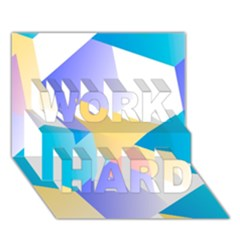 Geometric 03 Blue Work Hard 3d Greeting Card (7x5)