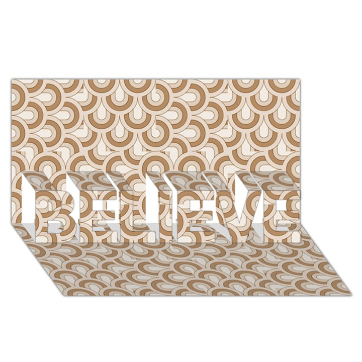 Retro Mirror Pattern Brown BELIEVE 3D Greeting Card (8x4)
