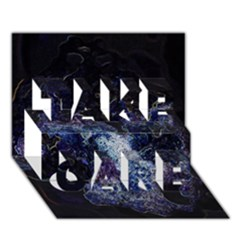 Space Like No 3 Take Care 3d Greeting Card (7x5)  by timelessartoncanvas