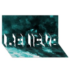 Space Like No 5 Believe 3d Greeting Card (8x4)  by timelessartoncanvas