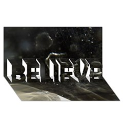 Space Like No 6 Believe 3d Greeting Card (8x4)  by timelessartoncanvas