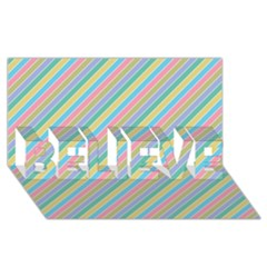 Stripes 2015 0401 Believe 3d Greeting Card (8x4)