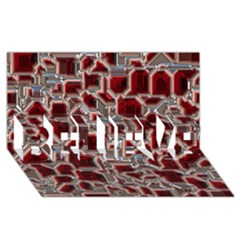 Metalart 23 Red Silver Believe 3d Greeting Card (8x4)  by MoreColorsinLife