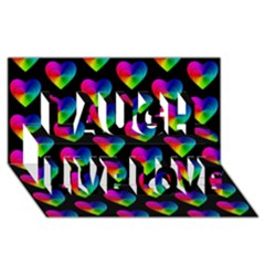 Heart Pattern Rainbow Laugh Live Love 3d Greeting Card (8x4)  by MoreColorsinLife
