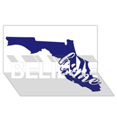 Florida Home  Believe 3d Greeting Card (8x4)